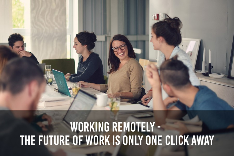 Working Remotely – The Future of Work